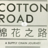 Wed Jan 7th: Cotton Road Movie, following the commodity of cotton, screening 6-9pm